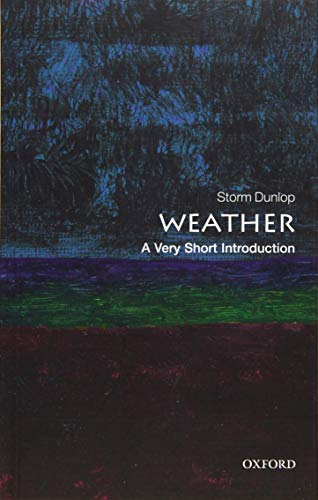 9780199571314: Weather: A Very Short Introduction (Very Short Introductions)
