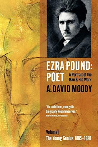 9780199571468: Ezra Pound: Poet: I: The Young Genius 1885-1920