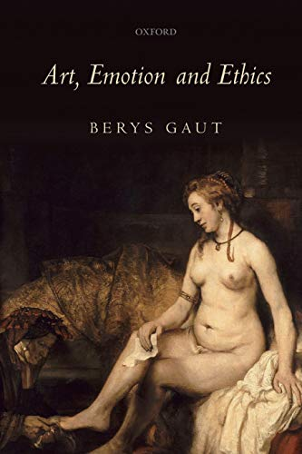 9780199571529: Art, Emotion and Ethics