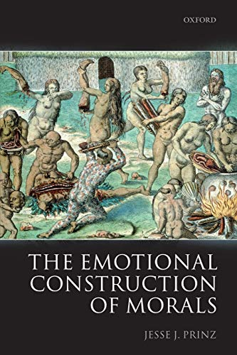 9780199571543: The Emotional Construction of Morals