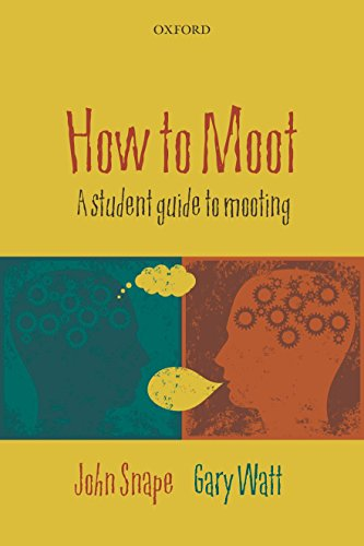 9780199571673: How to Moot: A Student Guide to Mooting