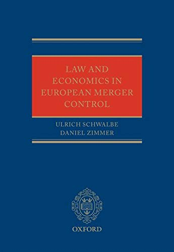 9780199571819: Law and Economics in European Merger Control