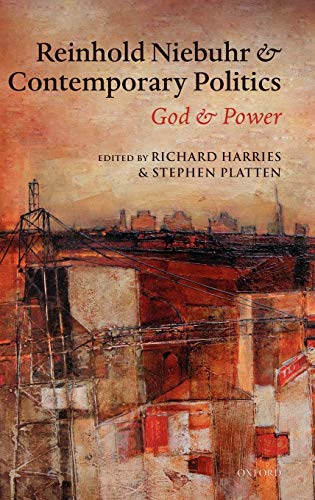 9780199571833: Reinhold Niebuhr and Contemporary Politics: God and Power