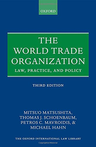 9780199571857: The World Trade Organization: Law, Practice, and Policy (Oxford International Law Library)