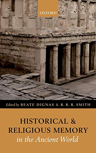 Historical and Religious Memory in the Ancient World.: DIGNAS, B. S.,