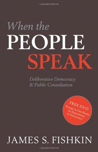 9780199572106: When the People Speak: Deliberative Democracy and Public Consultation