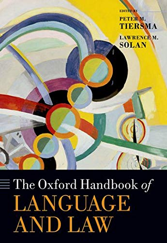 9780199572120: The Oxford Handbook of Language and Law