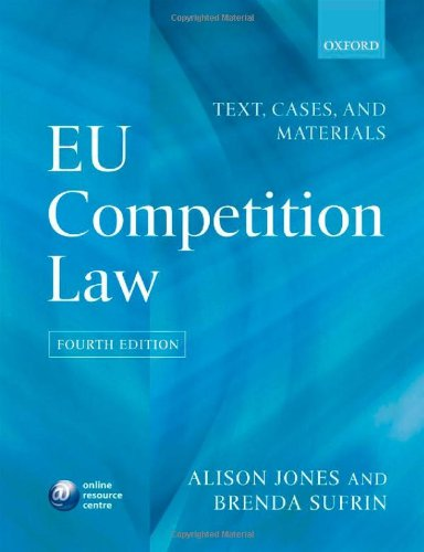 EU Competition Law: Text, Cases & Materials (9780199572731) by Alison Jones; Brenda Sufrin