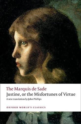 Justine, or the Misfortunes of Virtue (Oxford: Marquis de Sade
