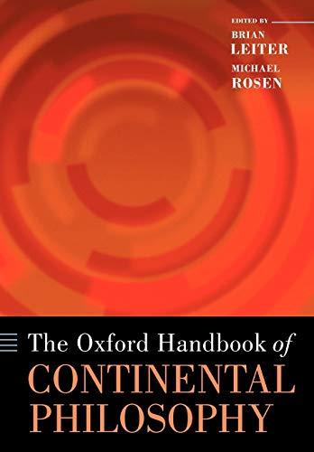 9780199572991: The Oxford Handbook of Continental Philosophy (Oxford Handbooks)