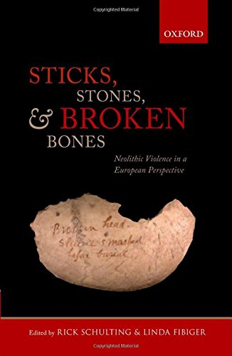 9780199573066: Sticks, Stones, and Broken Bones: Neolithic Violence in a European Perspective