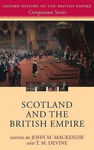 9780199573240: Scotland and the British Empire (Oxford History of the British Empire Companion Series)