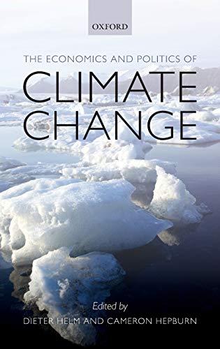 9780199573288: The Economics and Politics of Climate Change