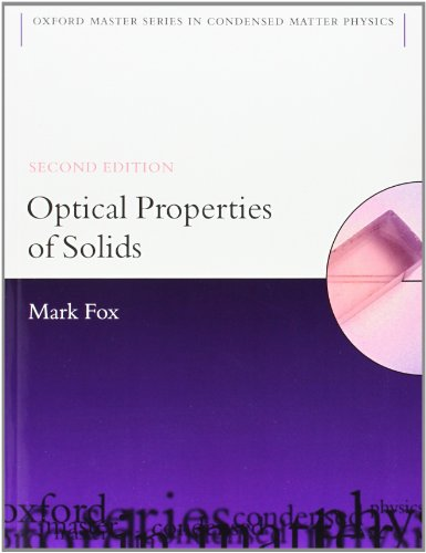 9780199573370: Optical Properties of Solids (Oxford Master Series in Physics)
