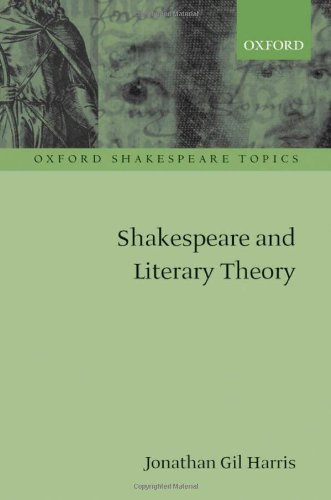 9780199573394: Shakespeare and Literary Theory (Oxford Shakespeare Topics)