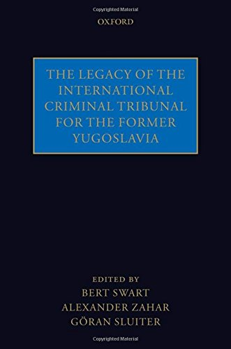 9780199573417: The Legacy of the International Criminal Tribunal for the Former Yugoslavia