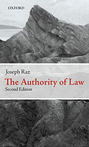 9780199573561: The Authority of Law: Essays on Law and Morality