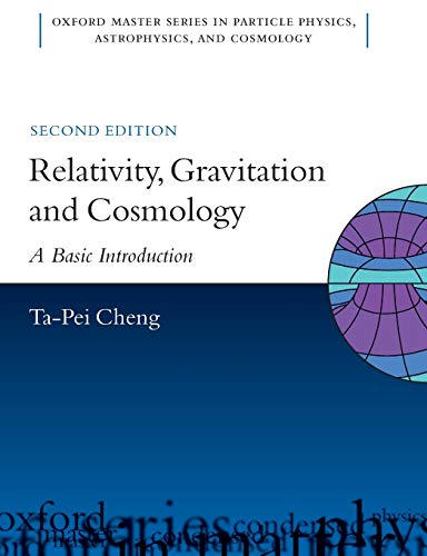 9780199573646: Relativity, Gravitation and Cosmology: A Basic Introduction (Oxford Master Series in Physics)
