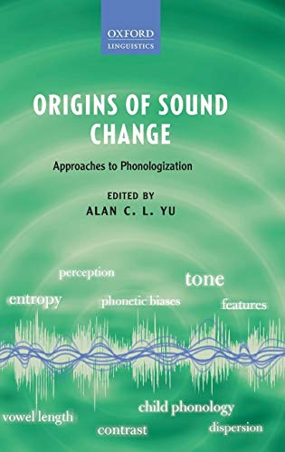9780199573745: Origins of Sound Change: Approaches to Phonologization