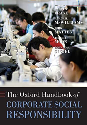 9780199573943: The Oxford Handbook of Corporate Social Responsibility (Oxford Handbooks)