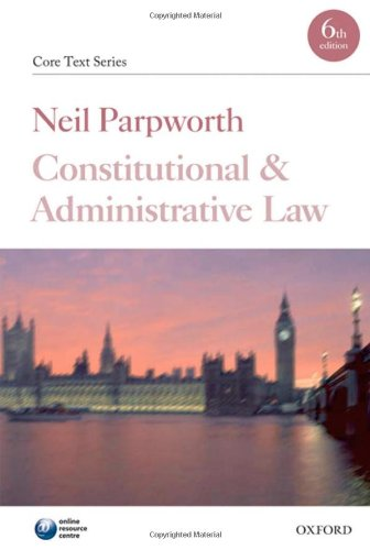 9780199574063: Constitutional and Administrative Law (Check info AND delete this occurrence: |c CTS |t Core Texts Series)