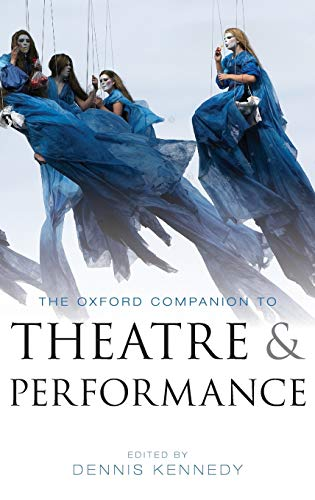 9780199574193: The Oxford Companion to Theatre and Performance