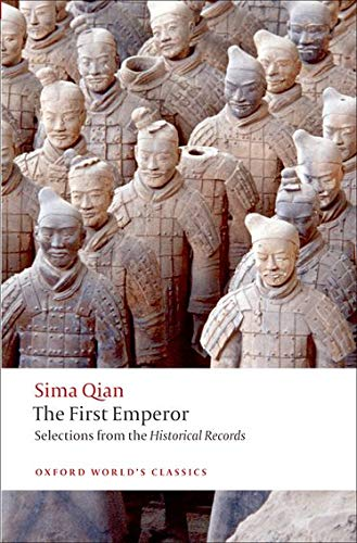 9780199574391: The First Emperor: Selections from the Historical Records (Oxford World's Classics)