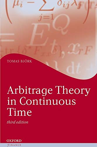 9780199574742: Arbitrage Theory in Continuous Time (Oxford Finance Series)