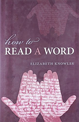 9780199574896: How to Read a Word