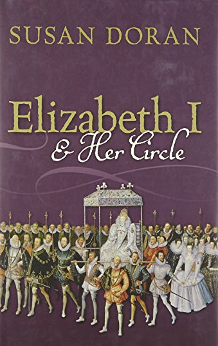 9780199574957: Elizabeth I and Her Circle