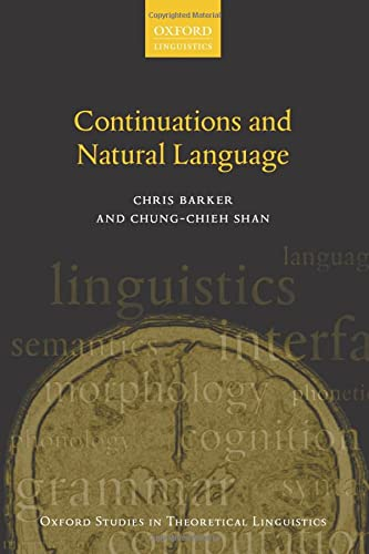 9780199575022: Continuations and Natural Language (Oxford Studies in Theoretical Linguistics)
