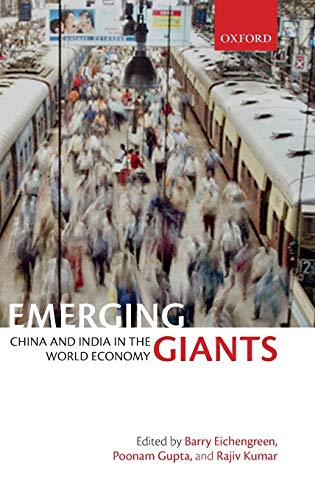 9780199575077: Emerging Giants: China and India in the World Economy