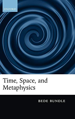 9780199575114: Time, Space, and Metaphysics