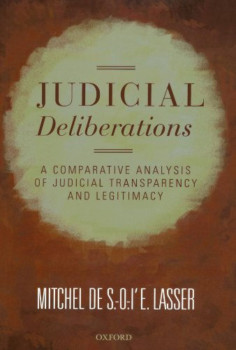 9780199575169: Judicial Deliberations: A Comparative Analysis of Transparency and Legitimacy
