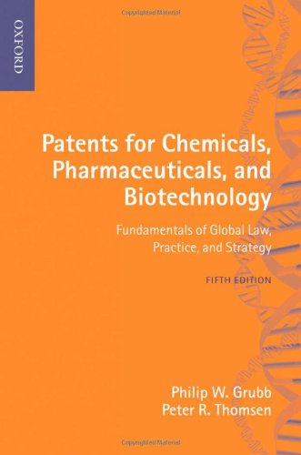 Patents for Chemicals, Pharmaceuticals and Biotechnology: Grubb, Philip W.; Thomsen, Peter