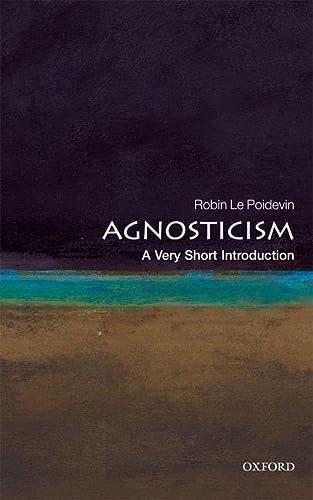 9780199575268: Agnosticism: A Very Short Introduction