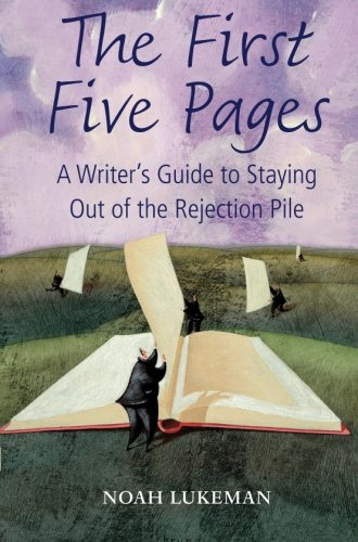 9780199575282: The First Five Pages: A Writer's Guide to Staying Out of the Rejection Pile