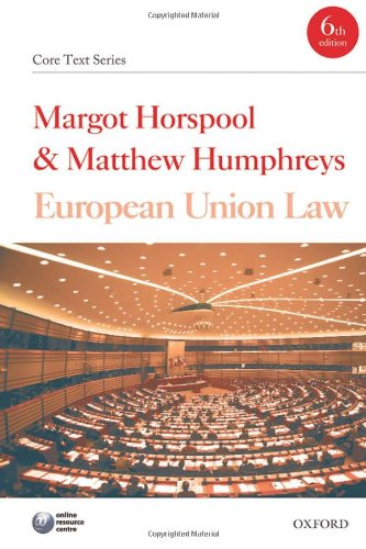 9780199575343: European Union Law (Core Texts Series)