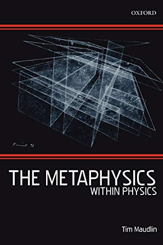 9780199575374: The Metaphysics Within Physics