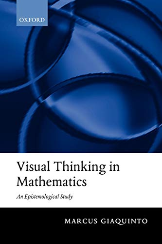 9780199575534: Visual Thinking in Mathematics: An Epistemological Study