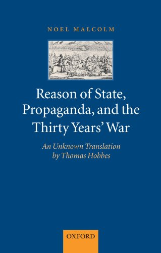 9780199575718: Reason of State, Propaganda, and the Thirty Years' War: An Unknown Translation by Thomas Hobbes