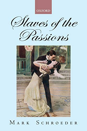 9780199575725: Slaves of the Passions