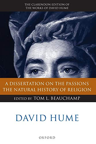 9780199575749: David Hume: A Dissertation on the Passions; The Natural History of Religion (Clarendon Hume Edition Series)