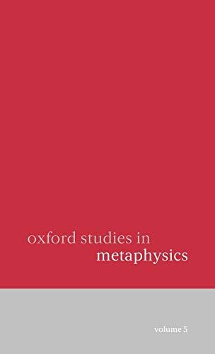 9780199575787: Oxford Studies in Metaphysics: Volume 5