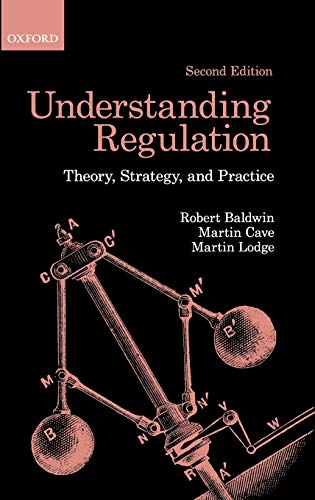 9780199576081: Understanding Regulation: Theory, Strategy, and Practice