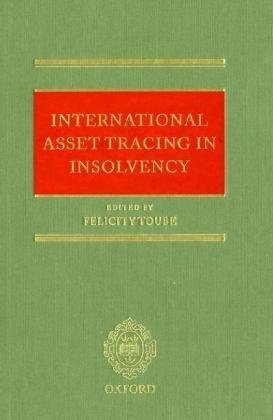 International asset tracing in insolvency.: Toube, Felicity (ed.)