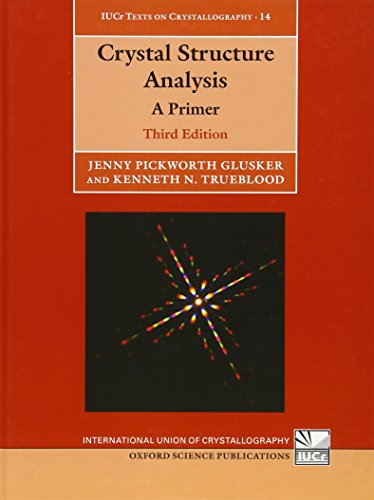 9780199576340: Crystal Structure Analysis: A Primer