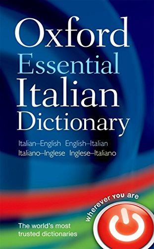 Oxford Essential Italian Dictionary (English and Italian: Oxford Dictionaries