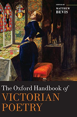 The Oxford Handbook of Victorian Poetry Oxford Handbooks