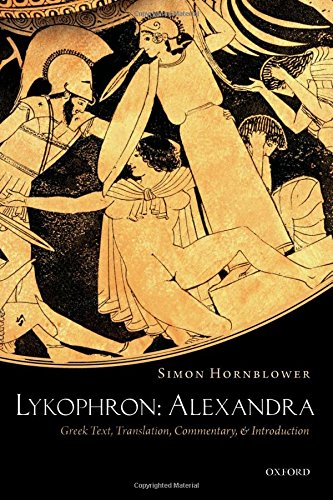9780199576708: Lykophron: Alexandra: Greek Text, Translation, Commentary, and Introduction
